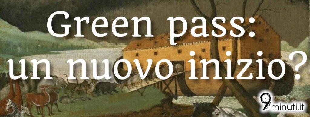 Il bivio del green pass nella societa
