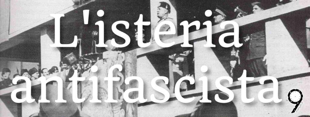 Il fascismo isterico